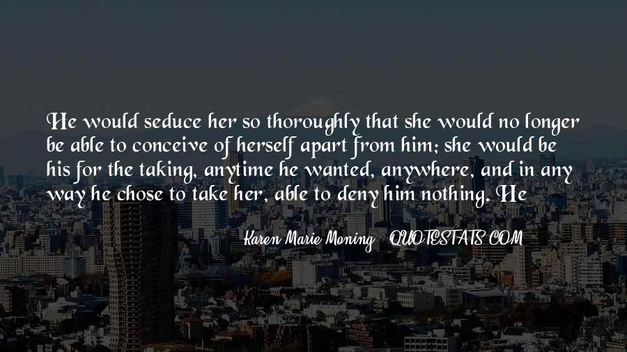 She Chose Him Quotes #1563182