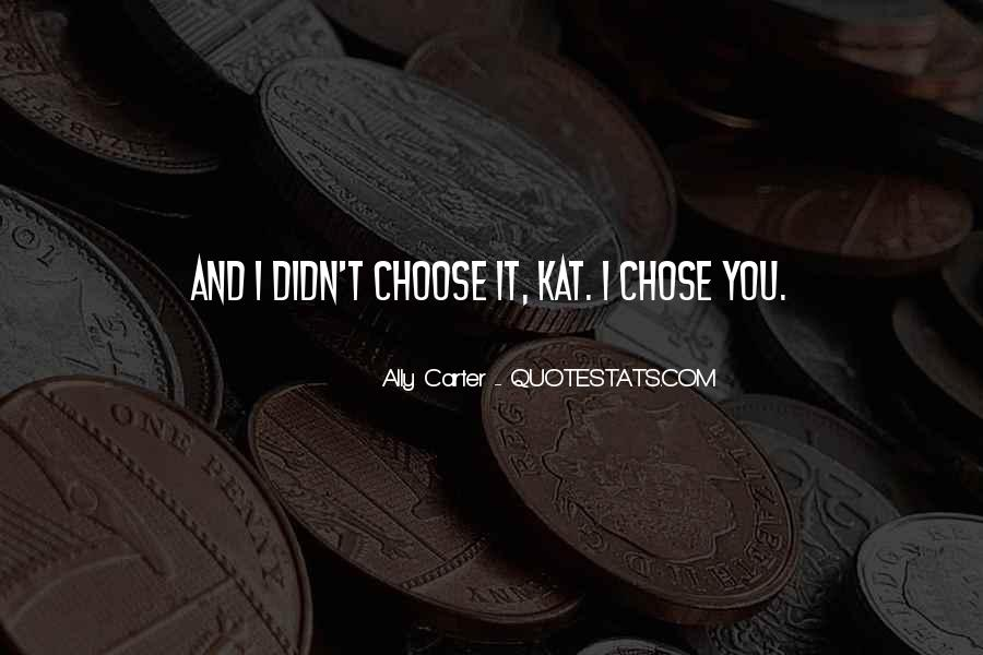 She Chose Him Quotes #26242