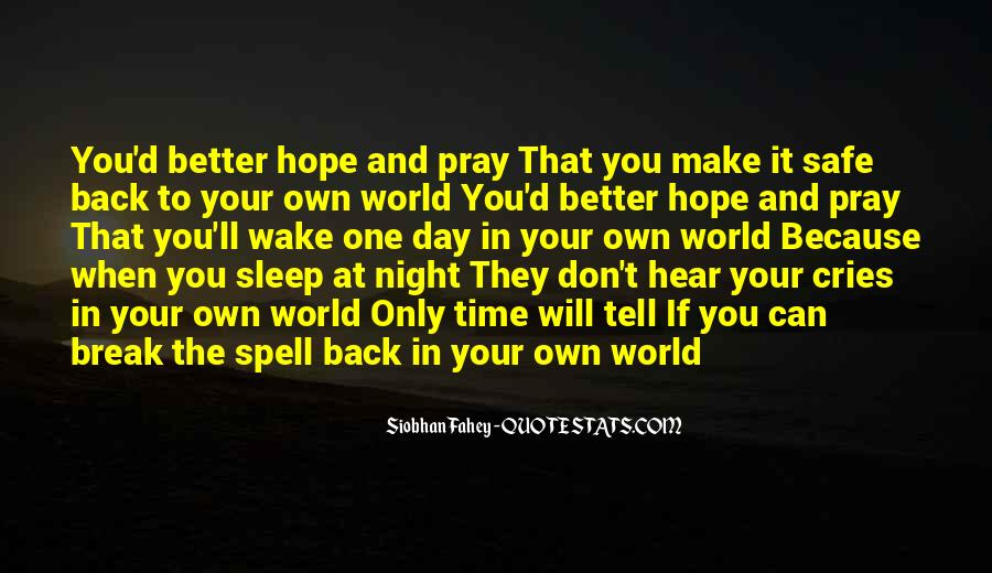 She Cries At Night Quotes #1550720