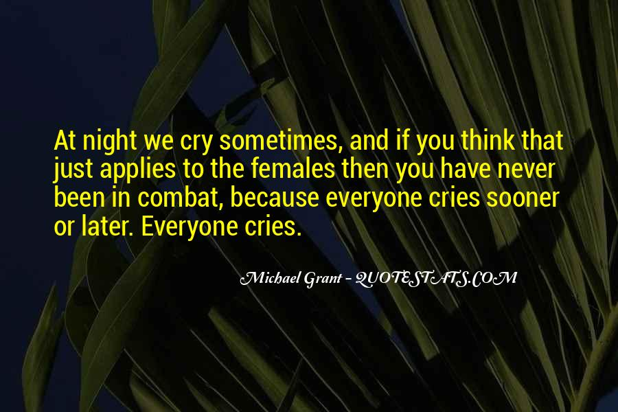 She Cries At Night Quotes #504146