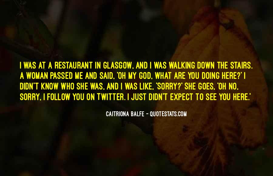 She Didn't Like Me Quotes #1151228