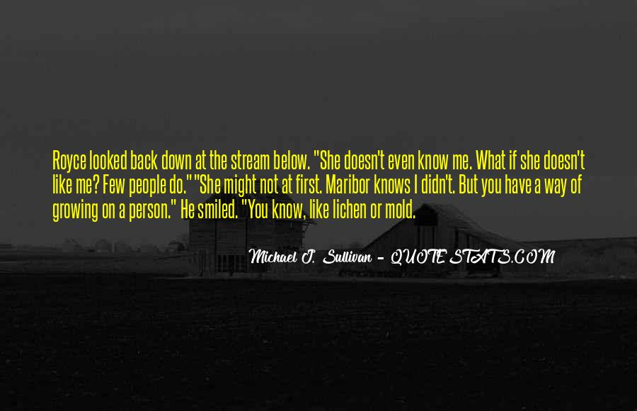 She Didn't Like Me Quotes #1371886