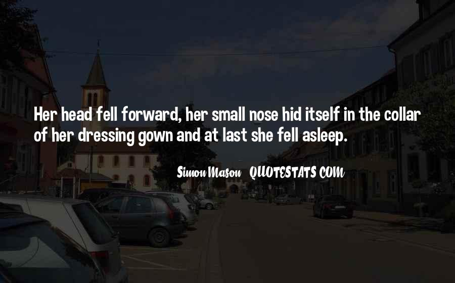 She Fell Asleep Quotes #1647832