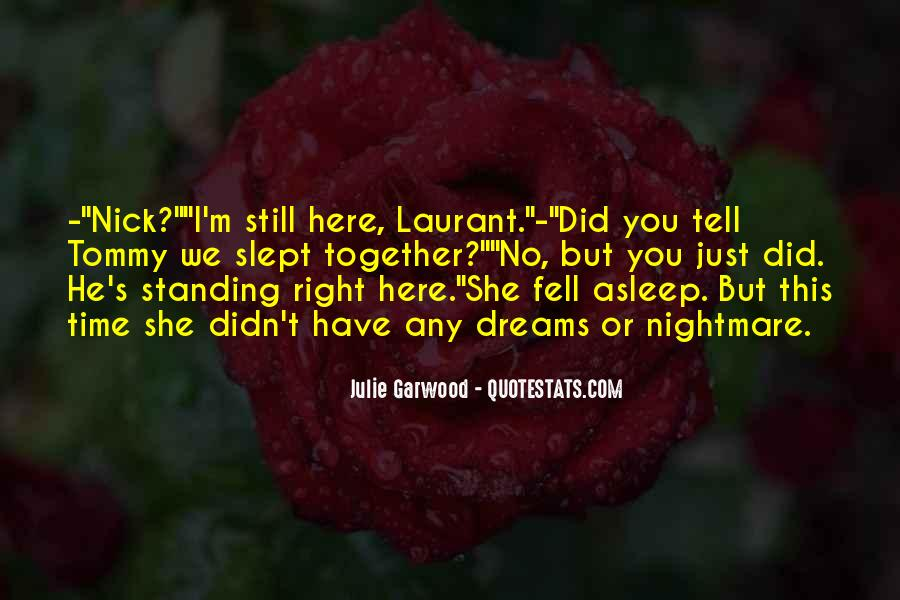 She Fell Asleep Quotes #513945