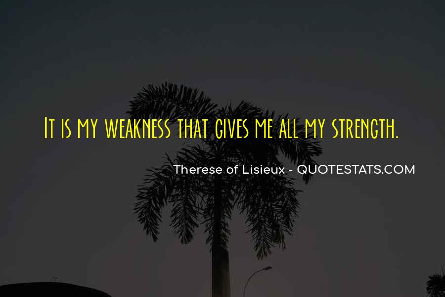 She Gives Me Strength Quotes #121369