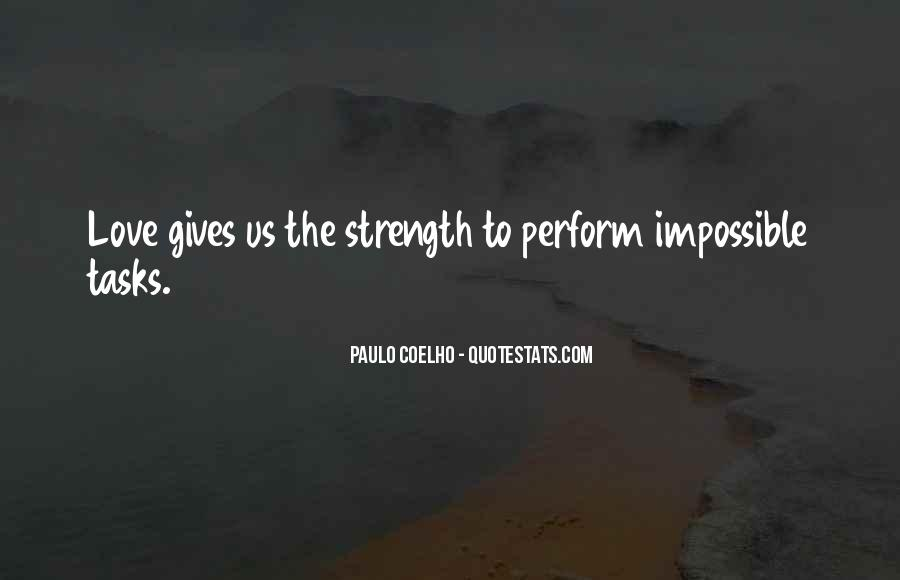 She Gives Me Strength Quotes #121386