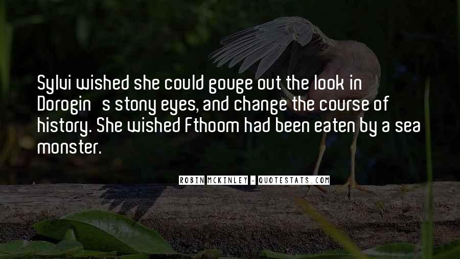 She Had Eyes Quotes #16806