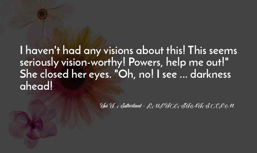 She Had Eyes Quotes #203648