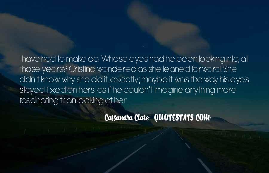 She Had Eyes Quotes #215258