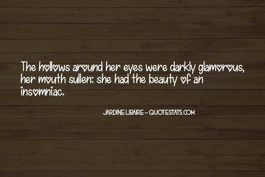 She Had Eyes Quotes #221770