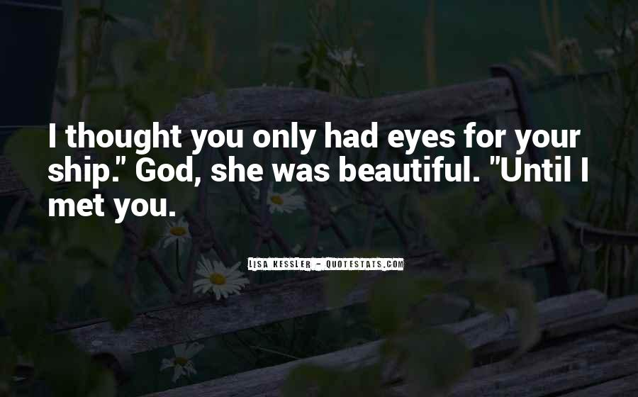 She Had Eyes Quotes #25948