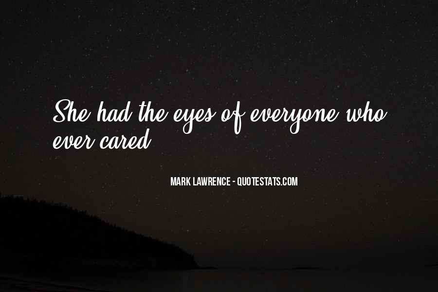 She Had Eyes Quotes #5178