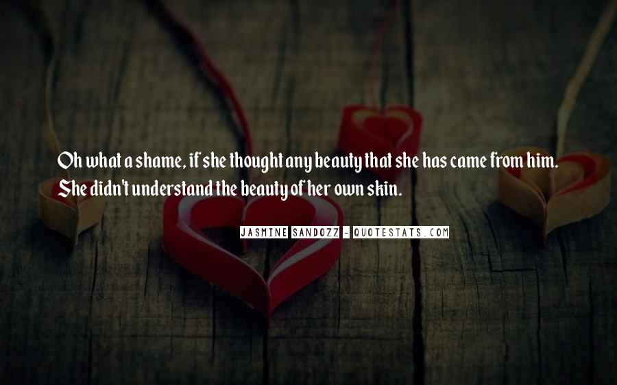 She Has Beauty Quotes #1218548