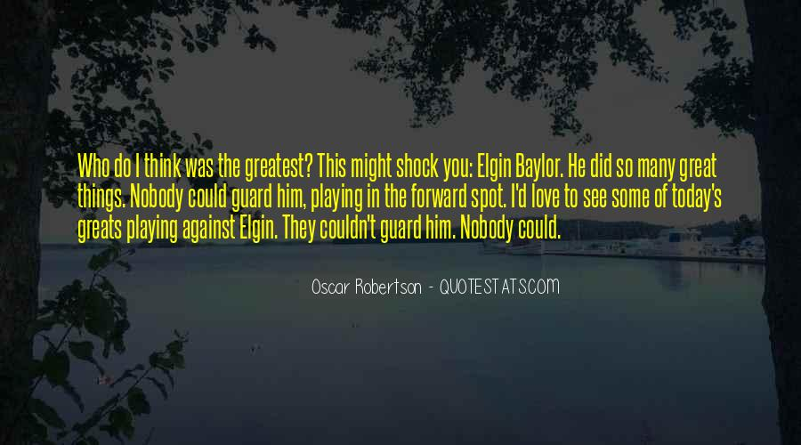 Quotes About Elgin Baylor #1671374
