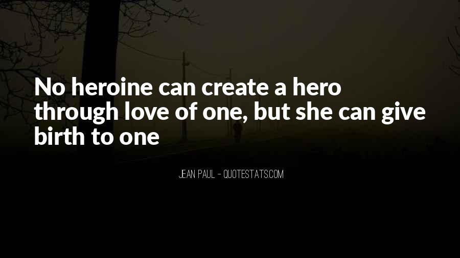 She Heroine Quotes #175685