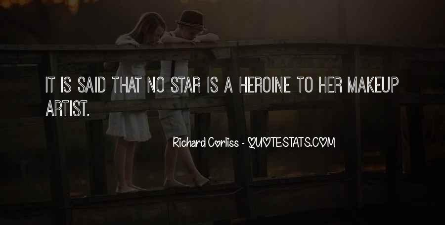 She Heroine Quotes #182683