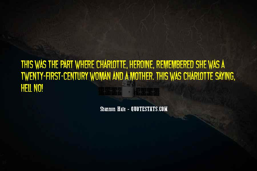 She Heroine Quotes #27904