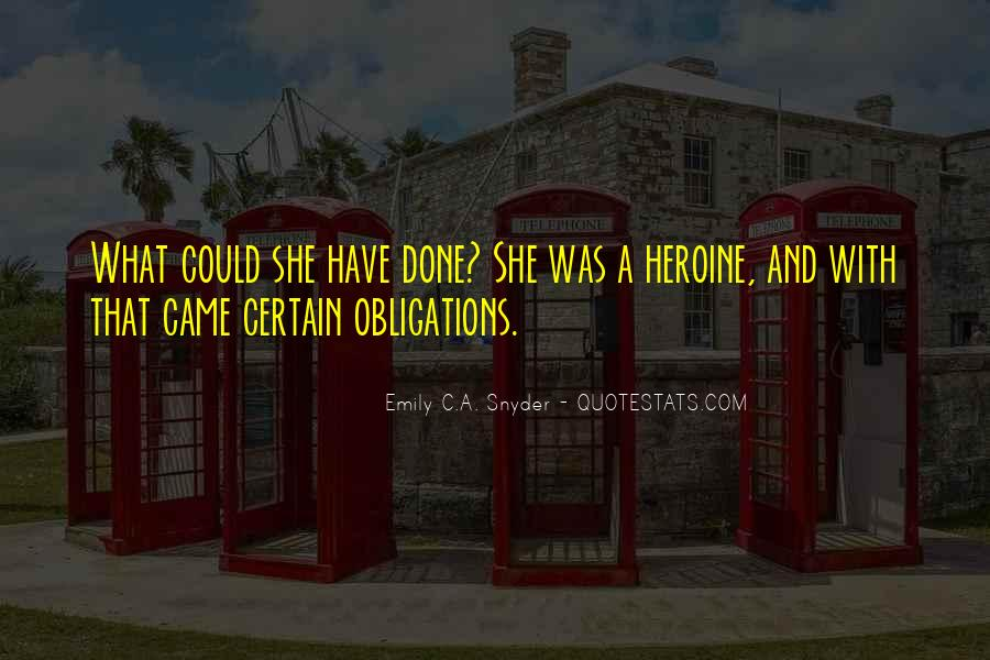 She Heroine Quotes #316158