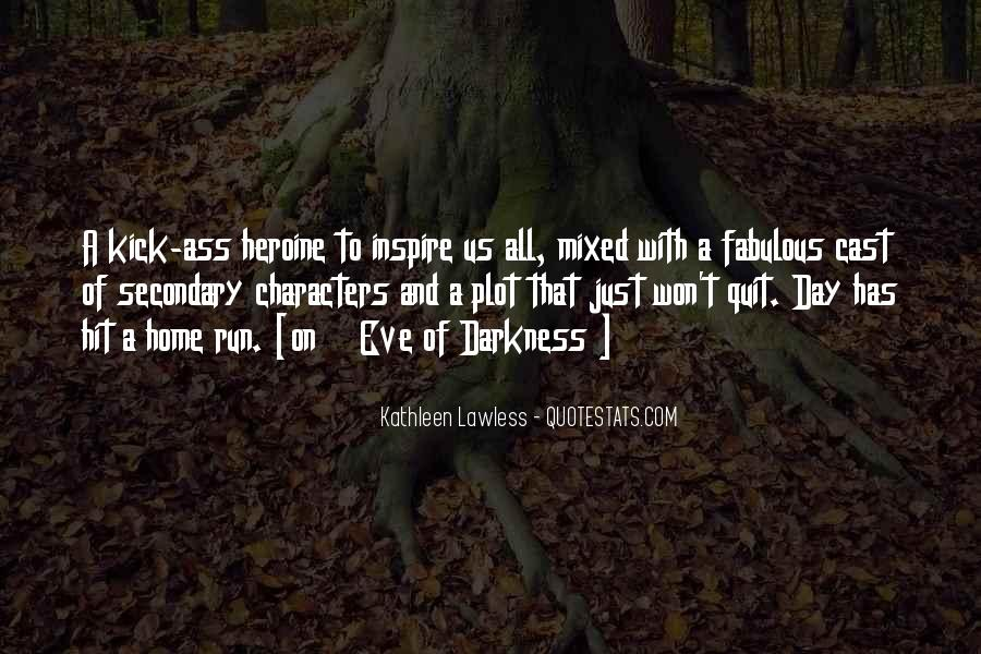 She Heroine Quotes #397917