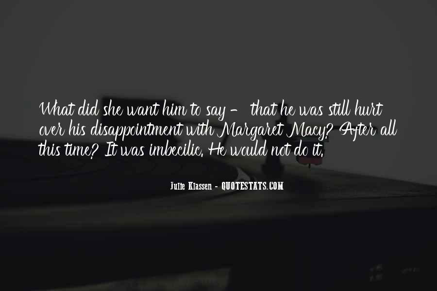 She Hurt Him Quotes #1130760