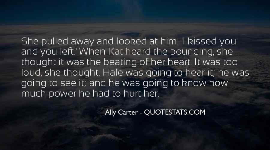 She Hurt Him Quotes #1152644