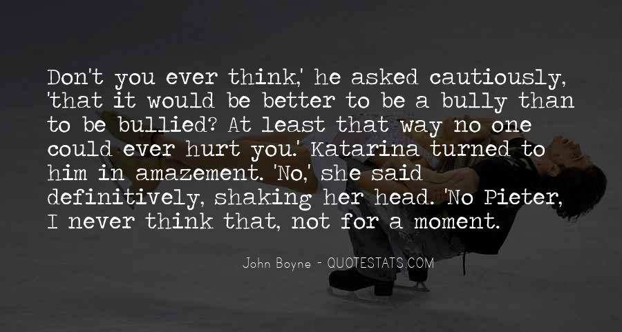She Hurt Him Quotes #1166914