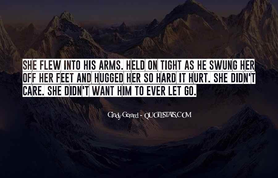 She Hurt Him Quotes #119606