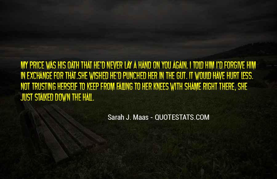 She Hurt Him Quotes #1244675