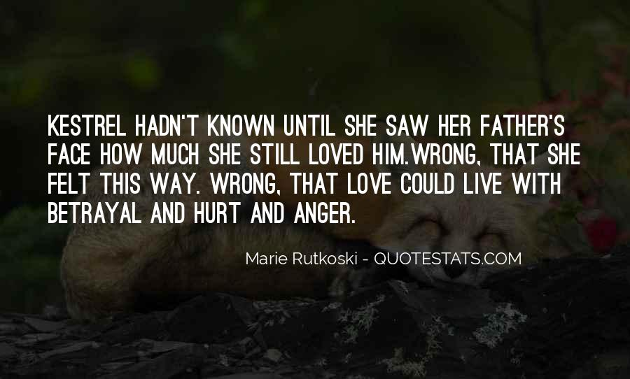 She Hurt Him Quotes #1279570