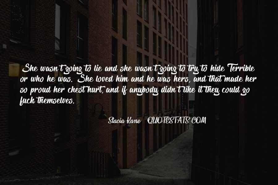She Hurt Him Quotes #1299576