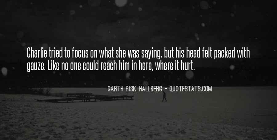 She Hurt Him Quotes #1393600