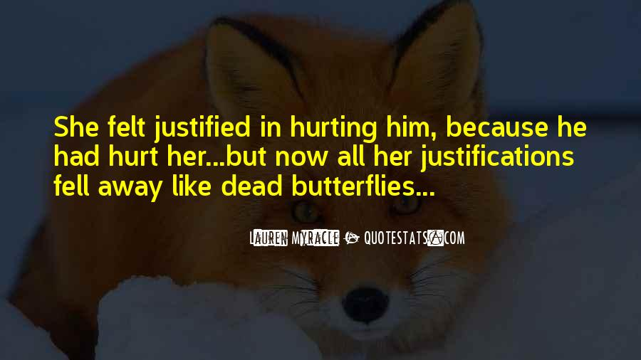 She Hurt Him Quotes #149589