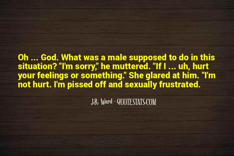 She Hurt Him Quotes #1520721