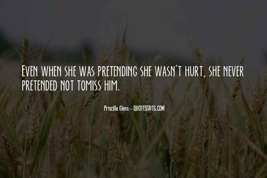 She Hurt Him Quotes #1590128