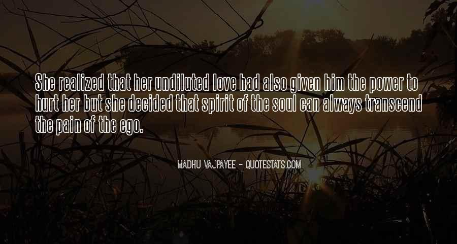 She Hurt Him Quotes #1773566