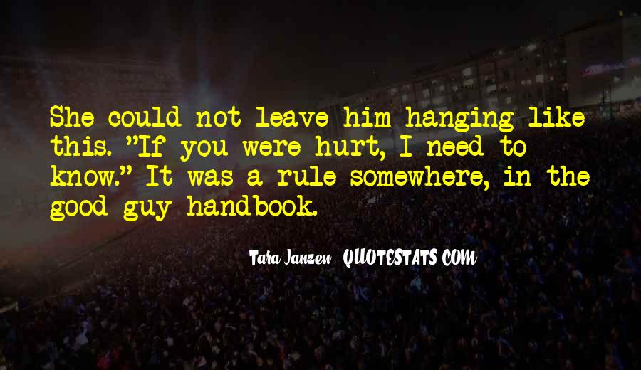 She Hurt Him Quotes #18023