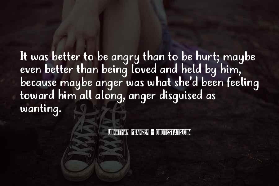 She Hurt Him Quotes #207456