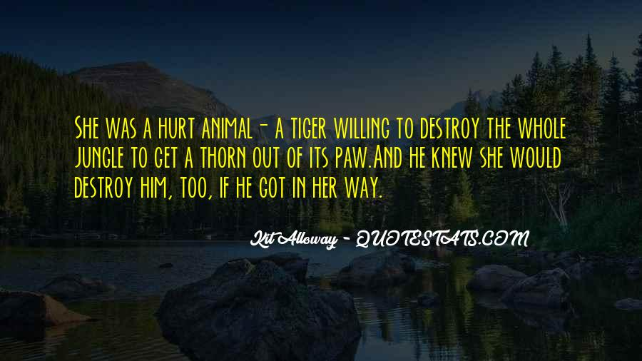 She Hurt Him Quotes #297089