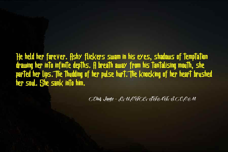 She Hurt Him Quotes #342291