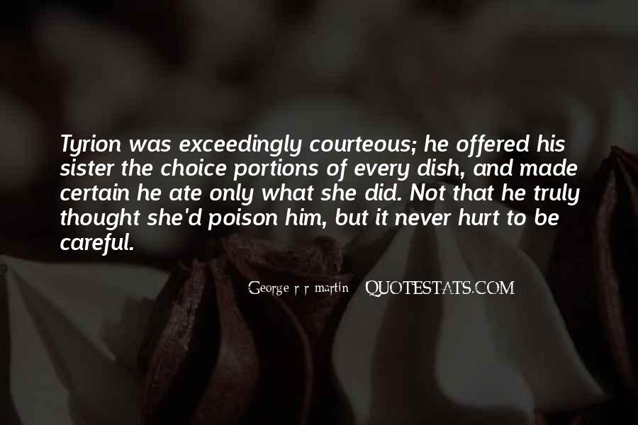 She Hurt Him Quotes #346048