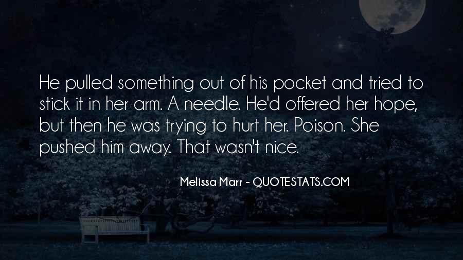 She Hurt Him Quotes #400974