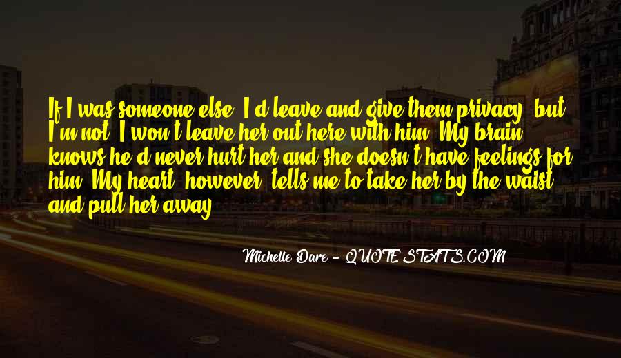 She Hurt Him Quotes #409901