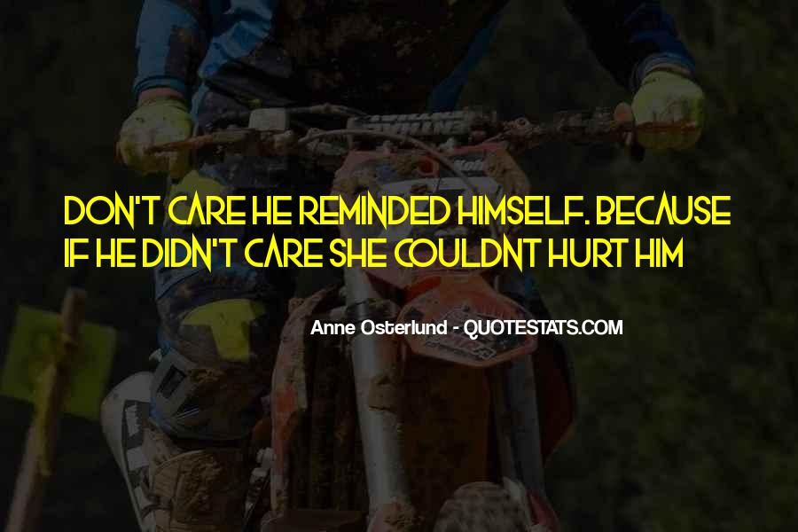 She Hurt Him Quotes #457831