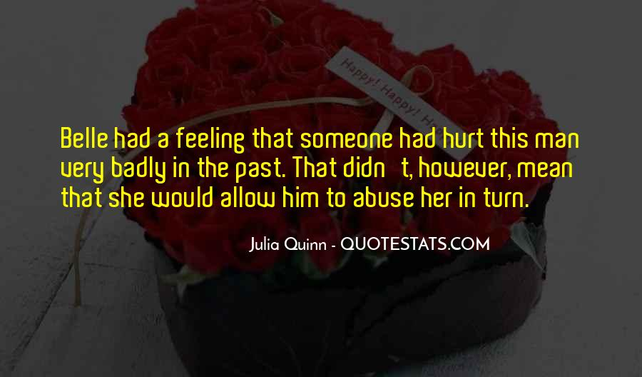 She Hurt Him Quotes #803849