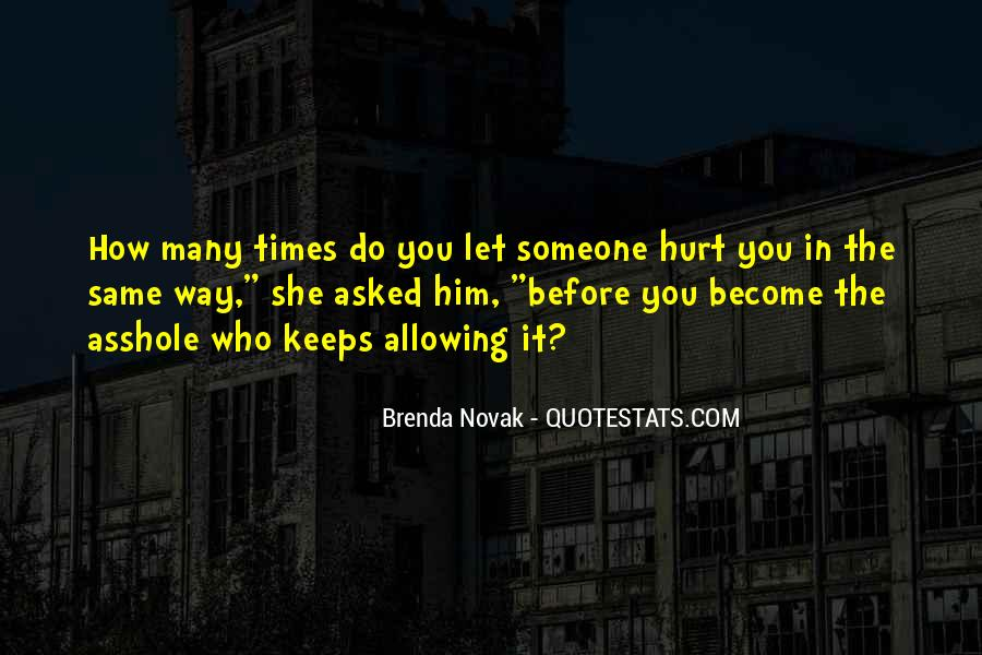 She Hurt Him Quotes #804985