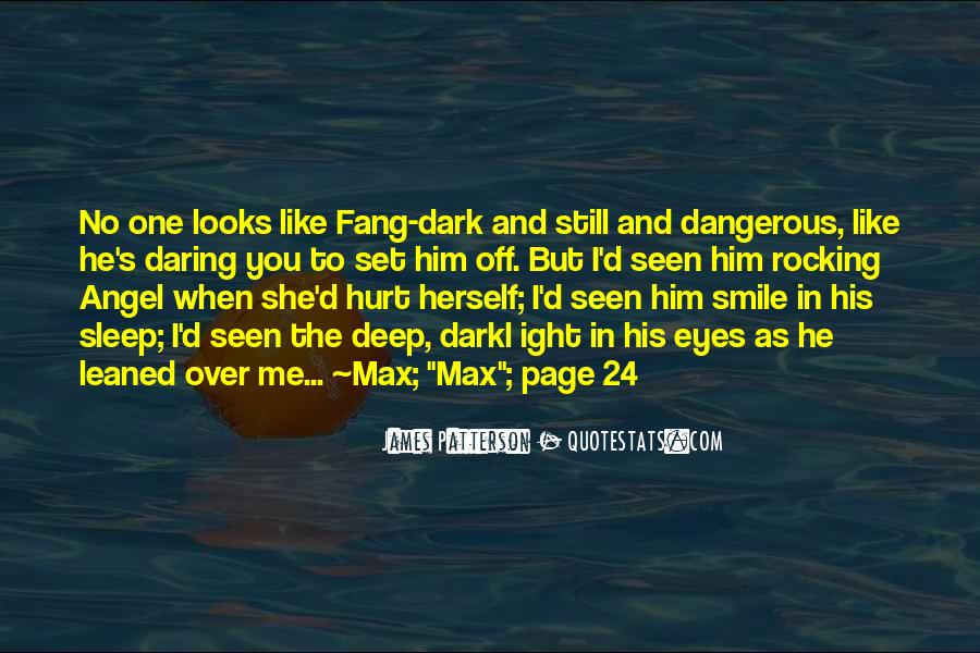 She Hurt Him Quotes #847417