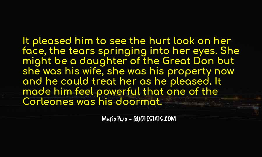 She Hurt Him Quotes #932193