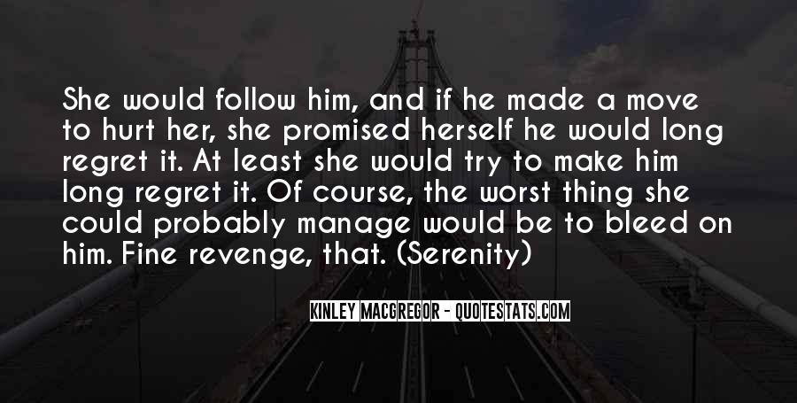 She Hurt Him Quotes #979454