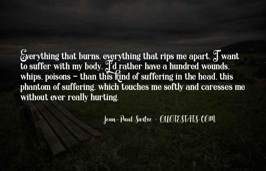 She Is Hurting Me Quotes #10651