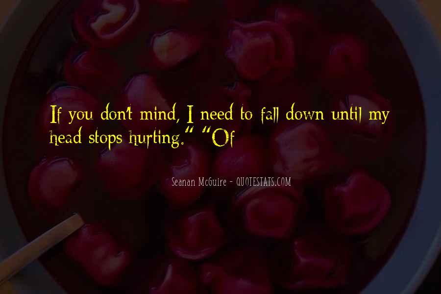 She Is Hurting Me Quotes #12990